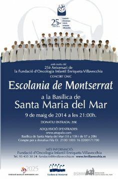 9 de mayo de 2014: CONCIERTO ÚNICO DE LA ESCOLANÍA DE MONTSERRAT. Fundación Villavecchia