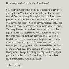 How do you deal with a broken heart?