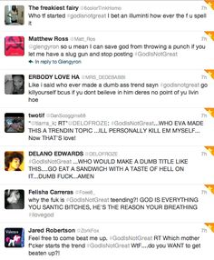 A few of my favorite reactions to the #GodIsNotGreat hashtag: