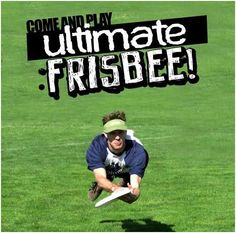 ultimate: the greatest sport: Tired of Playing With Balls? Play Ultimate!!!