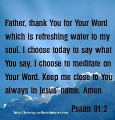 Prayer For Today, Daily Prayer, Short Prayers, Jesus Is Coming, Psalm 91, Thank You Jesus, Bible Verses, Scriptures, God Prayer