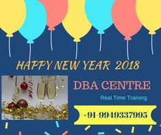 Happy New Year! Wish you a Prosperous 2018.  DBA CENTRE : http://www.dbacentre.com/