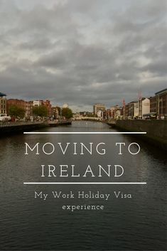 Sooo I decided to move to Ireland, and here's how I did it!