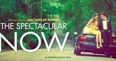 The Spectacular Now Review: The Sundance Hit Lives Up to the Hype The Spectacular Now, 500 Days Of Summer, Writer, Feelings, Movie Posters, Life, Writers, Film Poster, Authors