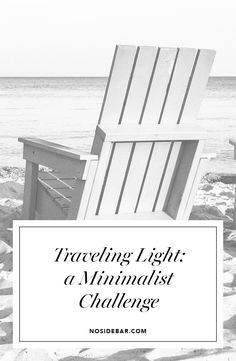 Traveling Light: a Minimalist's Challenge