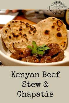 This is a recipe for Kenyan Beef Stew & Chapatis. The stew is a simple crock pot recipe. Allow at least an hour to prepare the chapatis.