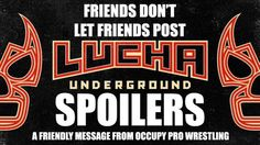 It's no secret. I'm a huge fan of Lucha Underground. I think it's the best professional wrestling product on television. Production on Season 2 is well underway in Boyle Heights, California. Honestly, I try my best to ignore it. You can find spoilers online if you want them, but you won't find any here. When …