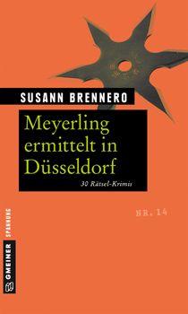 Meyerling ermittelt in Düsseldorf - Krimi-Quiz