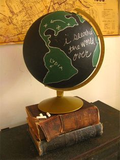 "Pinner said: How amazing would it be to a) give this chalkboard globe as a gift but then also b) write on it with a ""Wish you were here""-esque saying. AND THEN YOU SURPRISE THE RECIPIENT WITH THE GIFT THAT THEY ACTUALLY ARE TRAVELLING THERE FOR VACATION.     I'm definitely doing that to my kids."