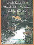 """Wonderful Alexander and the Catwings"" av Ursula K Le Guin"