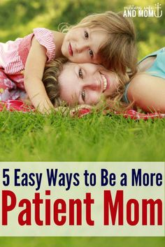 How to be a more patient mom. Love these tips! And they rhyme :)