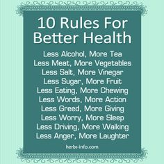 10 Simple Rules For Better Health ►► http://www.herbs-info.com/blog/10-simple-rules-for-better-health/?i=p
