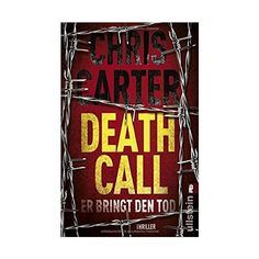 Death Call - Er bringt den Tod: Thriller Ein Hunter-und-Garcia-Thriller, Band 8: Amazon.de: Chris Carter, Sybille Uplegger: Bücher (€9,99) found on Polyvore