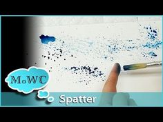 How to Spatter and Spritz With Watercolor – Tips and Techniques - YouTube