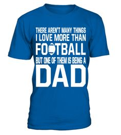 FOOTBALL Dad Shirt Funny Gift for Father Daddy who love FOOTBALL T Shirt   => Check out this shirt by clicking the image, have fun :) Please tag, repin & share with your friends who would love it.