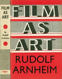 Film As Art by Rudolf Arnheim, first published in 1958.