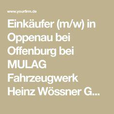 Einkäufer (m/w) in Oppenau bei Offenburg bei MULAG Fahrzeugwerk Heinz Wössner GmbH u. Co. KG - Bewerbung