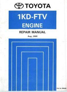 Toyota 1kd Ftv Engine Repair Manual Rm806e Pdf รถยนต การศ กษา