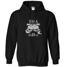 T and A ToDay T-Shirts, Hoodies. GET IT ==►…