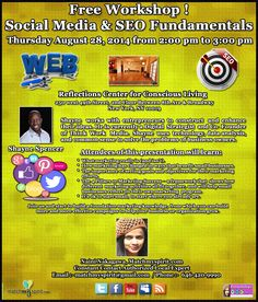 Free Workshop! Social Media & SEO Fundamentals Thursday, August 28, 2014   from 2:00 pm to 3:00 pm Reflections Studio for Conscious Living, 250 west 49th Street, 2nd Floor Between 8th Ave & Broadway New York, NY 10019  For Registration Click Below Link  https://events.r20.constantcontact.com/register/eventReg?oeidk=a07e9gepawy792e7ba0&oseq=&c=&ch=