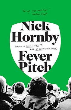 Fever Pitch by Nick Hornby