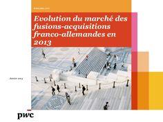 PwC : Etude des transactions entre la France et Allemagne 01/01/2014 by PwC France  via slideshare