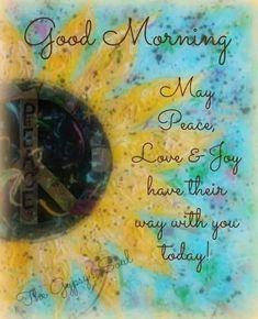 Hippie Life, Guy Pictures, Good Thoughts, Good Morning Quotes, Love Flowers, Peace And Love, Thankful, Joy, Painting