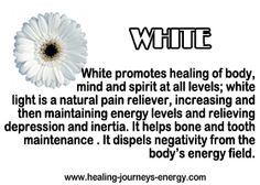 Healing White. Stand in the sun a few minutes or more, close your eyes and feel the light spread into your body and healing, pushing and warming.