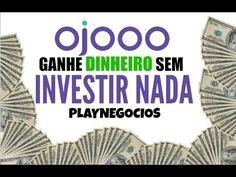 30 - Ganhe dinheiro sem Investir nada - Ojooo wad