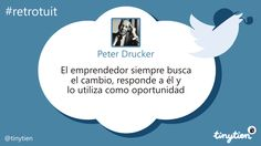 Peter Drucker y el cambio #retrotuit