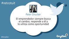 Peter Drucker y el cambio #retrotuit