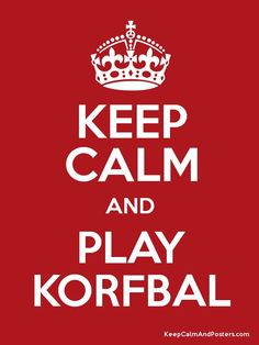 Keep kalm and play korfbal