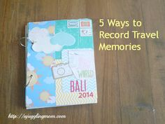 Travel Tuesdays - 5 Ways to Record Travel Memories | A Juggling MomA Juggling Mom