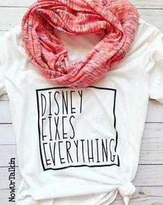 Disney Fixes Everything Unisex or Ladies Tee by NowUrTalkin Disney T-shirts, Cute Disney, Disney Style, Disney Trips, Disney 2017, Disney Gift, Disney Travel, Disney Theme, Disney Crafts