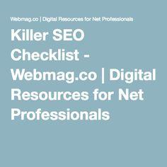 Killer SEO Checklist - Webmag.co   Digital Resources for Net Professionals