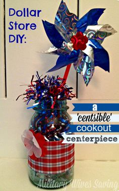 Dollar Store DIY Craft: A Centsible Cookout Centerpiece (Memorial Day, 4th of July, Military Homecoming, Hale  Farewell and so much more)! ~~ MilitaryAvenue.com