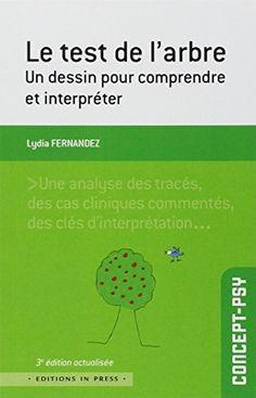 Le test de l'arbre : un dessin pour comprendre et interpréter de Lydia Fernandez http://www.amazon.fr/dp/2848352728/ref=cm_sw_r_pi_dp_ZpWLub16NFYY7