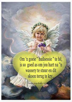Lekker Dag, Afrikaanse Quotes, Goeie Nag, Good Night Sweet Dreams, True Words, Positive Quotes, Wings, Healing, Positivity