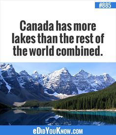 Canada has more lakes than the rest of the world combined! Who knew? Canadian Facts, Canadian Things, I Am Canadian, Canadian Girls, Canadian History, Largest Countries, Countries Of The World, All About Canada, Meanwhile In Canada