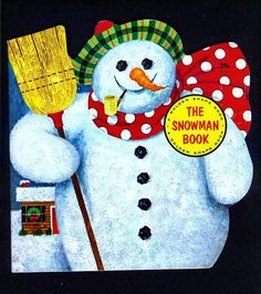 The Snowman Book, A Golden Shape Book By Joseph Kaufman Copyright 1965 by… Childrens Christmas Books, Childrens Books, Shape Books, 4 Kids, Vintage Children, The Book, Snowman, Childhood, Colours