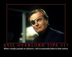 Evil Overlord Tips #17