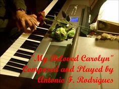 My Beloved Carolyn, revised today, 4 18 2015,