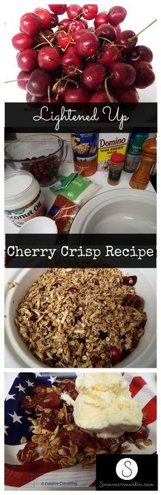 Lightened Up Cherry Crisp Recipe #weightlosstips
