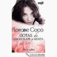 Pasión por la novela romántica: Reseña Gotas de chocolate y menta de Lorraine Cocó