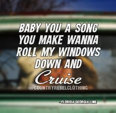 Florida Georgia-Line ~ Cruise Country Music Lyrics, Country Music Videos, Country Music Singers, Country Artists, Happy Quotes, Positive Quotes, Deep Tumblr, Cruise Quotes, Florida Georgia Line