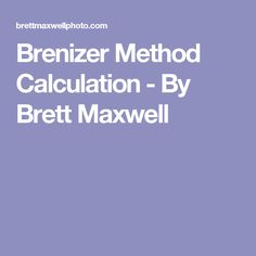 Brenizer Method Calculation - By Brett Maxwell
