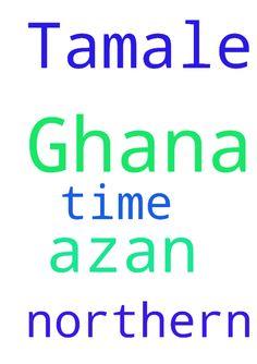 Azan time for  Northern Ghana (Tamale) - Azan time for  Northern Ghana (Tamale)  Posted at: https://prayerrequest.com/t/3wV #pray #prayer #request #prayerrequest