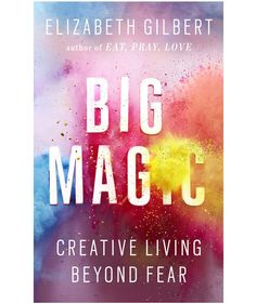 Big Magic: Creative Living Beyond Fear, by Elizabeth Gilbert | A great read can be transformative—and may even change the way you think about your life. These books, chosen by RS staffers, are so powerful, you'll want to read them again—and share them with your friends.