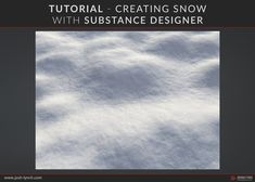 This tutorial assumes a working knowledge of Substance Designer, it is not a beginner level tutorial. The focus of this tutorial strictly on the creation of a set of snow and crystals. Happy learning! Josh