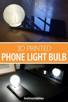 This 3D printed bulb, which can be temporarily attached to the light on the back of your smart phone with velcro, transforms your cell into a lamp. #Instructables #3Dprint #lighting #office #home